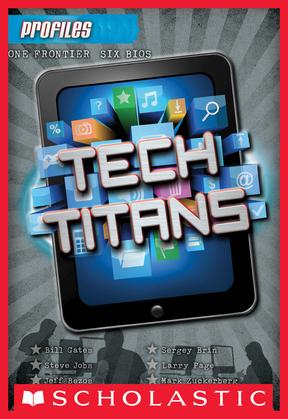 Profiles #3: Tech Titans