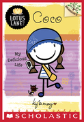 Coco: My Delicious Life (A Branches Book: Lotus Lane #2)