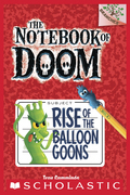 The Notebook of Doom #1: Rise of the Balloon Goons (A Branches Book)