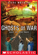 Lost at Khe Sanh (Ghosts of War #2)