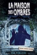 La maison des ombres : N° 2 - Cache-cache mortel