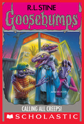 Calling All Creeps (Goosebumps #50)