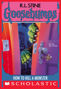 How to Kill a Monster (Goosebumps #46)