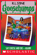 Say Cheese and Die - Again! (Goosebumps #44)