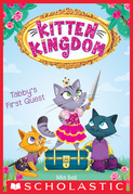 Tabby's First Quest (Kitten Kingdom #1)