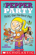 The Pepper Party Picks a Pet (The Pepper Party #1)