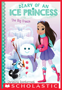 The  Big Freeze (Diary of an Ice Princess #4)