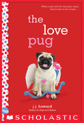 The Love Pug: A Wish Novel