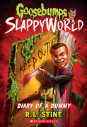 Diary of a Dummy (Goosebumps SlappyWorld #10)