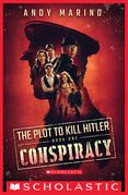 Conspiracy (The Plot to Kill Hitler #1)