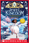 The  Diamond Princess Saves the Day (Jewel Kingdom #4)