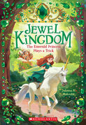 The Emerald Princess Plays a Trick (Jewel Kingdom #3)