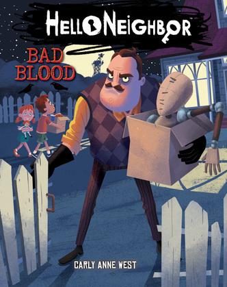 Bad Blood (Hello Neighbor #4)