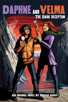 The Dark Deception (Daphne and Velma YA Novel #2) (Media tie-in)