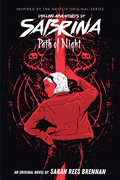 Path of Night (Chilling Adventures of Sabrina, Novel 3)