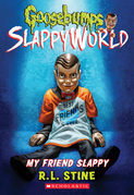 My Friend Slappy (Goosebumps SlappyWorld #12)