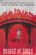 Bridge of Souls (City of Ghosts #3)