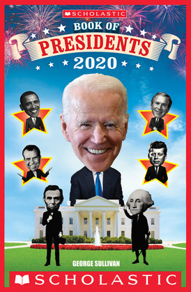 Scholastic Book of Presidents 2020