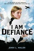 I Am Defiance