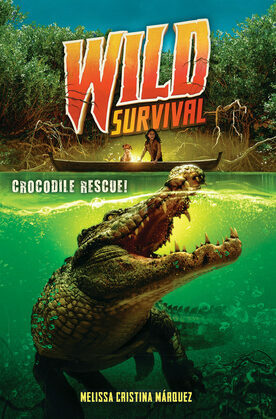 Crocodile Rescue! (Wild Survival #1)