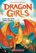 Azmina the Gold Glitter Dragon (Dragon Girls #1)