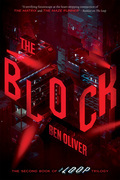 The Block (The Second Book of The Loop Trilogy)