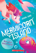 Narwhal Adventure (Mermicorn Island #2)