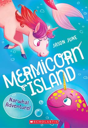 Narwhal Adventure (Mermicorn Island #2)