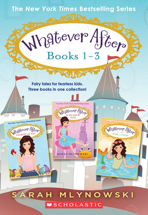 Whatever After Collection (Books 1-3)