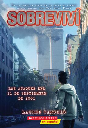 Sobreviví los ataques del 11 de septiembre de 2001 (I Survived the Attacks of September 11, 2001)