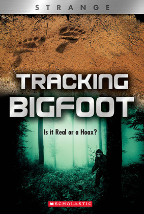 Tracking Big Foot (XBooks: Strange)