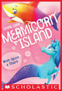 Wish Upon a Shark (Mermicorn Island #4)