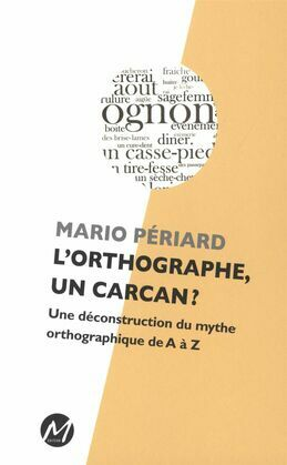 L'orthographe, un carcan ?