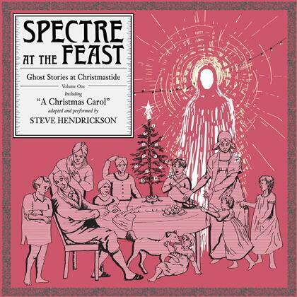 Spectre at the Feast: Ghost Stories at Christmastide