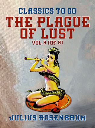 The Plague of Lust, Vol 2 (of 2)
