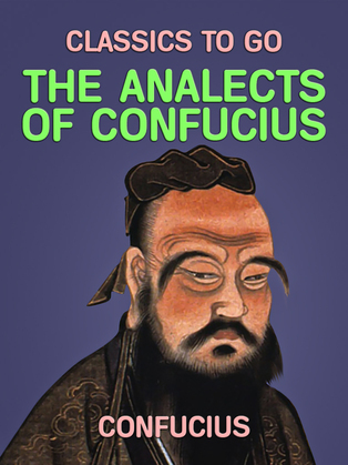The Analects of Confuius