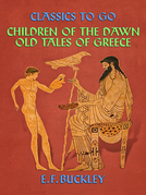 Children of the Dawn: Old Tales of Greece