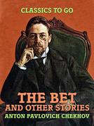 The Bet, and Other Stories