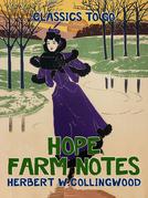 Hope Farm Notes