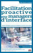 Facilitation proactive pour managers d'interface