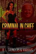 Criminal In Chief: Golden Age Space Opera Tales