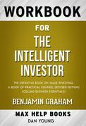 Workbook for The Intelligent Investor: The Definitive Book of Value Investing by Benjamin Graham