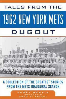 Tales from the 1962 New York Mets Dugout