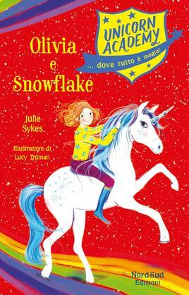 Unicorn Academy - Olivia e Snowflake