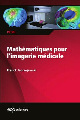 Mathématiques pour l'imagerie médicale