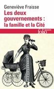 Les deux gouvernements : la famille et la Cité