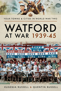 Watford at War 1939–45