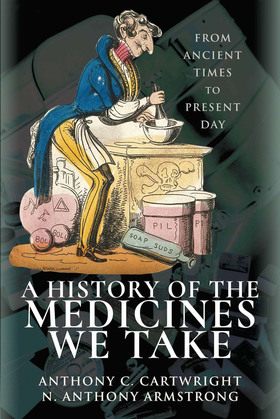 A History of the Medicines We Take