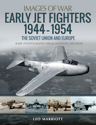 Early Jet Fighters 1944-1954