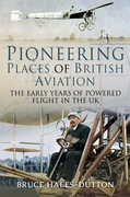 Pioneering Places of British Aviation